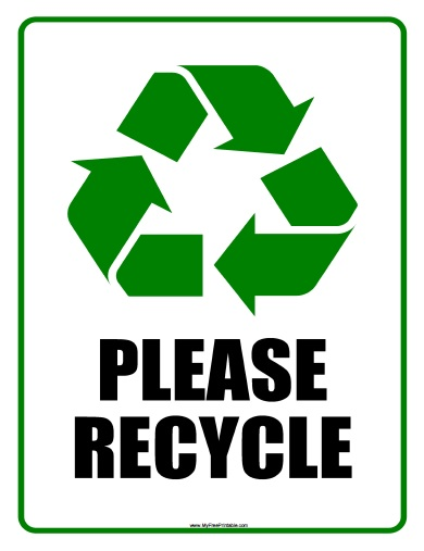 graphic about Recycling Sign Printable identified as You should Recycle Indicator - Absolutely free Printable -